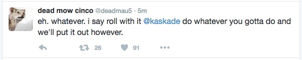 "Kaskade And deadmau5 Will Release ""Beneath With Me,"" But For Real This Time"