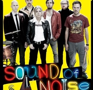 Sound Of Noise Review [SFIFF 2011]
