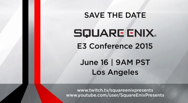 Please Be Excited: Square Enix To Host E3 2015 Press Conference