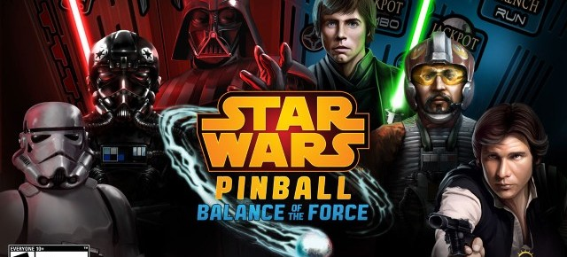 Star Wars Pinball: Balance Of The Force Review