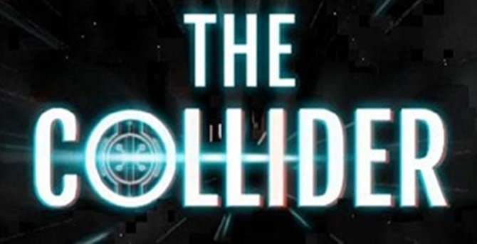 The Collider Review