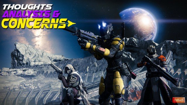 Destiny Beta: Thoughts, Analysis & Concerns