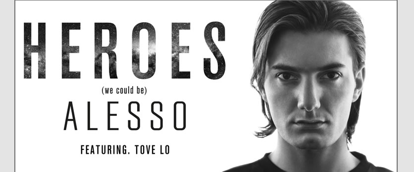We Could Be Heroes With Alesso's New Music Video