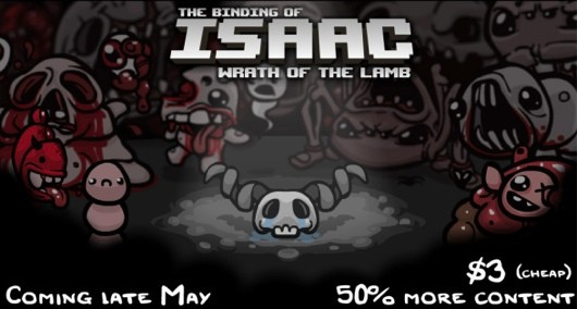 Binding Of Isaac Will Unleash The Wrath Of The Lamb In Late May