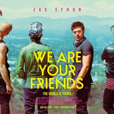 We Are Your Friends Review