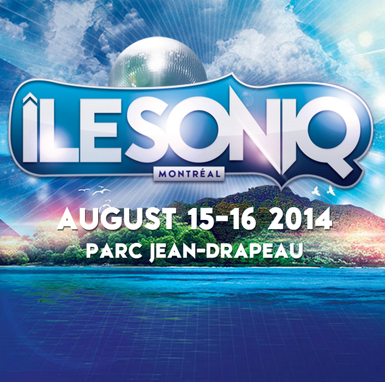 Don't Miss Out On Tiesto, Adventure Club And More At Next Month's Île Soniq