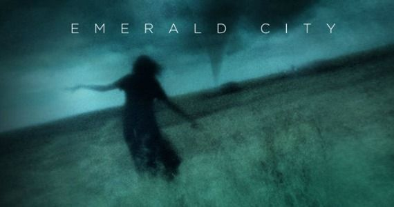 Wizard Of Oz-Inspired Drama Emerald City Lands Full Series Order