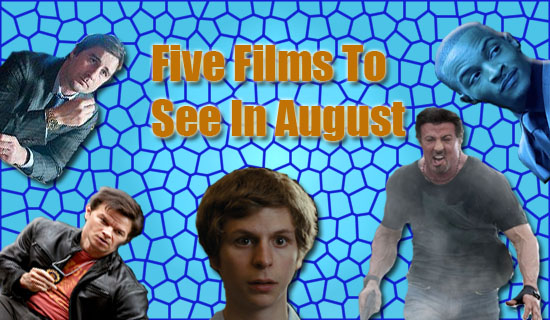 Five Films To See In August