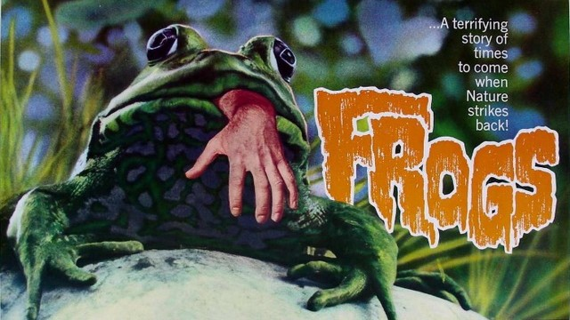frogs 1972 1 640x360 A What Nado? The 10 Wackiest Natural Disaster Movies