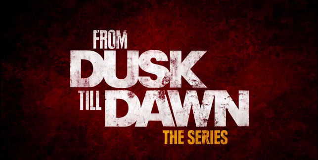 from-dusk-till-dawn-the-series-title
