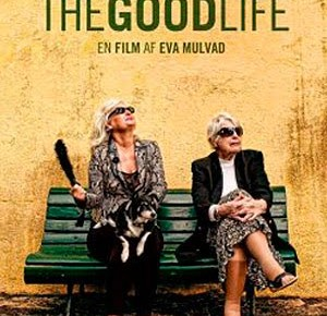 The Good Life Review [SFIFF 2011]