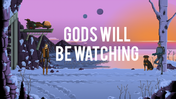 Check Out The Launch Trailer For Gods Will Be Watching