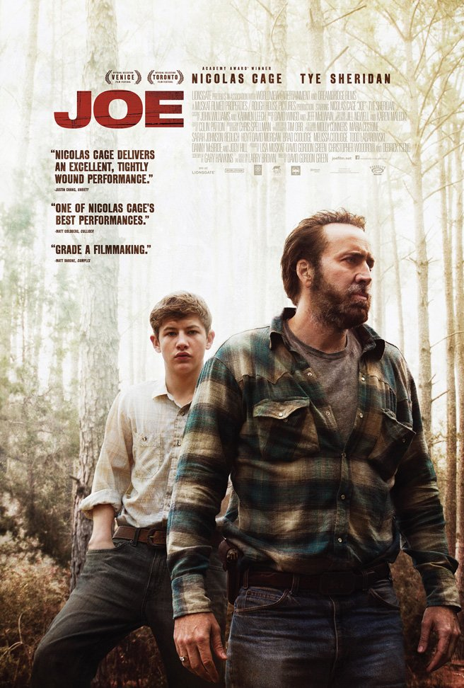 joe poster final story Nicolas Cage Is Back To Top Form In Joe Trailer