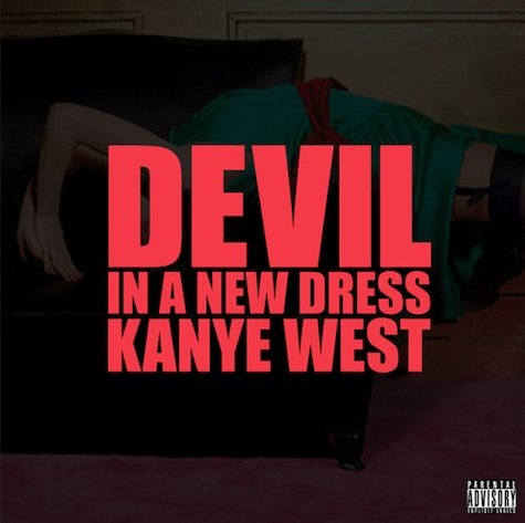 Kanye West Releases 'Devil In A New Dress'
