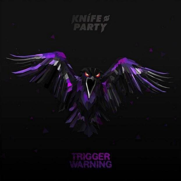Knife Party - Trigger Warning Review