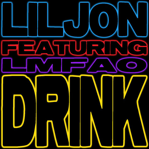 Lil Jon Ft. LMFAO - Drink