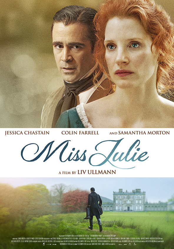 Colin Farrell And Jessica Chastain Play Sexy Mind Games In First Miss Julie Trailer