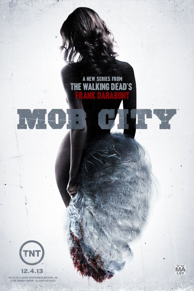 mob city poster Frank Darabonts Stylish TNT Series Mob City Gets Two TV Spots And A Poster