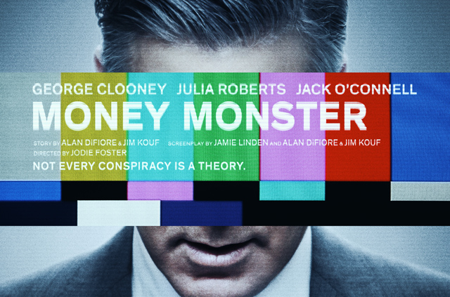 George Clooney Is The Money Monster In First Poster For Jodie Foster-Directed Thriller