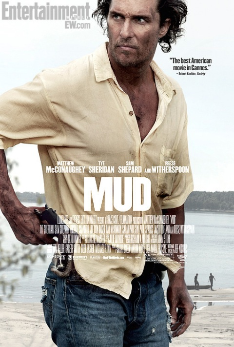 Mud Poster And Trailer Feature Matthew McConaughey As A Fugitive