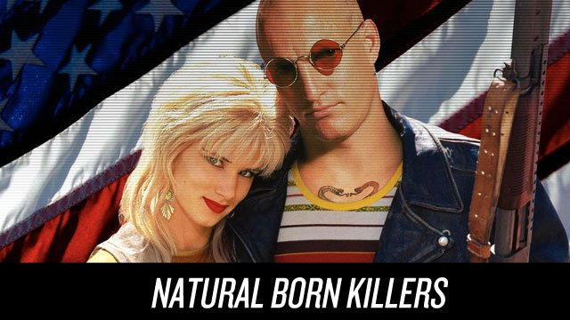 natural born killers 7 Movies That Are Incredibly Hard To Watch