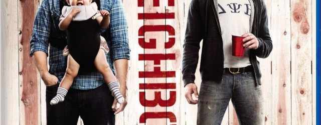 Neighbors Blu-Ray Review
