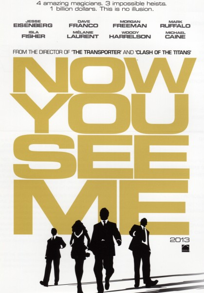 First Synopsis And Promo Poster For Louis Letterier's Now You See Me