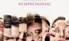 Suggestive Nymphomaniac Character Posters Hit The Web