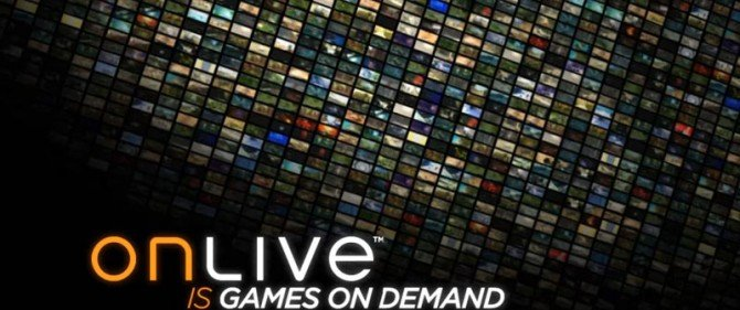 OnLive Bought By Unknown Company Resulting In Considerable Staff Cuts