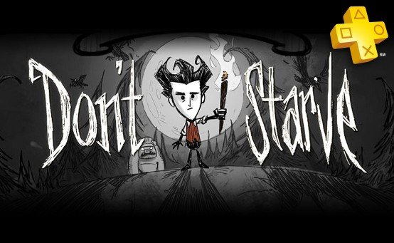 playstation plus dont starve ps4