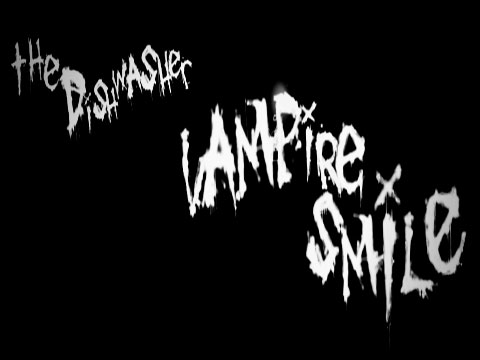 The Dishwasher: Vampire Smile Review
