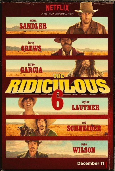 The Ridiculous 6 Trailer Is Predictably Loathsome
