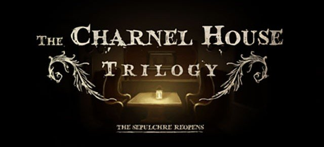 The Charnel House Trilogy Comes To PC April 16