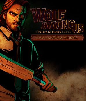 The Wolf Among Us: Episode 2 - Smoke & Mirrors