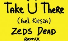 Zeds Dead Will Take U There With This New Remix