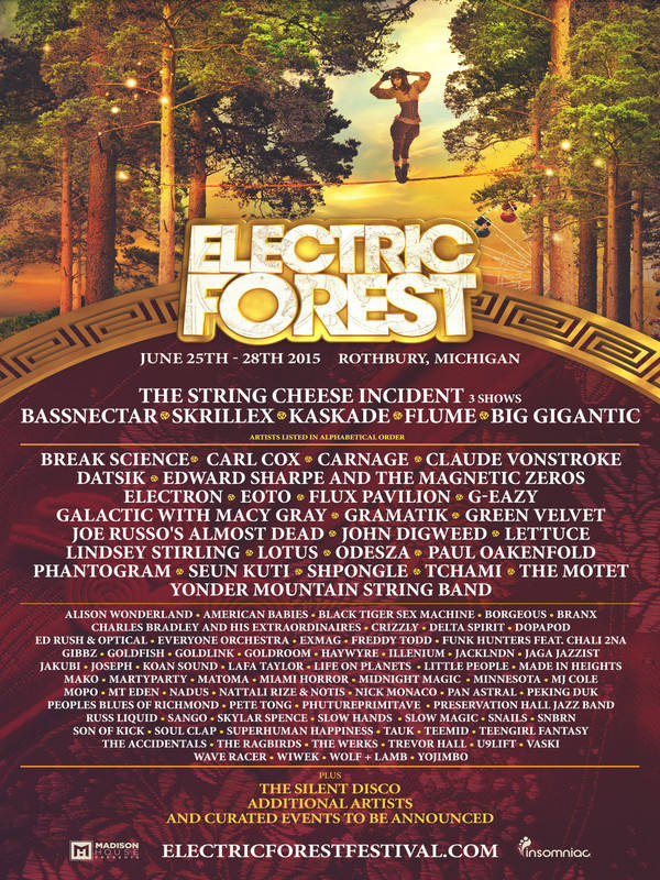 Electric Forest 2015 Lineup Is Really, Really Good
