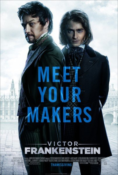 James McAvoy And Daniel Radcliffe Breathe New Life Into A Legend In First Victor Frankenstein Trailer