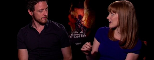 Exclusive Video Interview With James McAvoy And Jessica Chastain On The Disappearance Of Eleanor Rigby