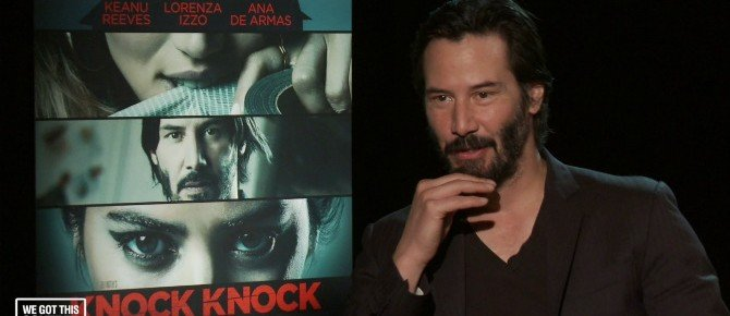 Exclusive Video Interview: Eli Roth And Keanu Reeves Talk Knock Knock