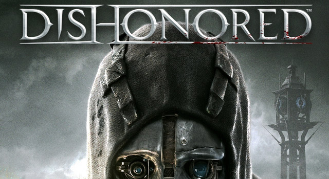 wgtc best of 2012 dishonored We Got This Covereds Top 10 Video Games Of 2012