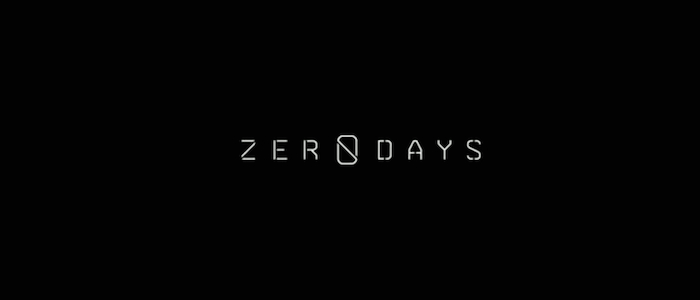 Alex Gibney Sheds Light On A Cyber Empire In Chilling First Trailer For Zero Days